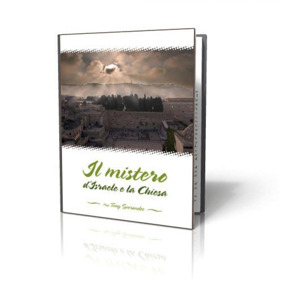 Il mistero d'Israele e la Chiesa