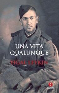 """Una vita qualunque"""" di Ygal Leykin"""