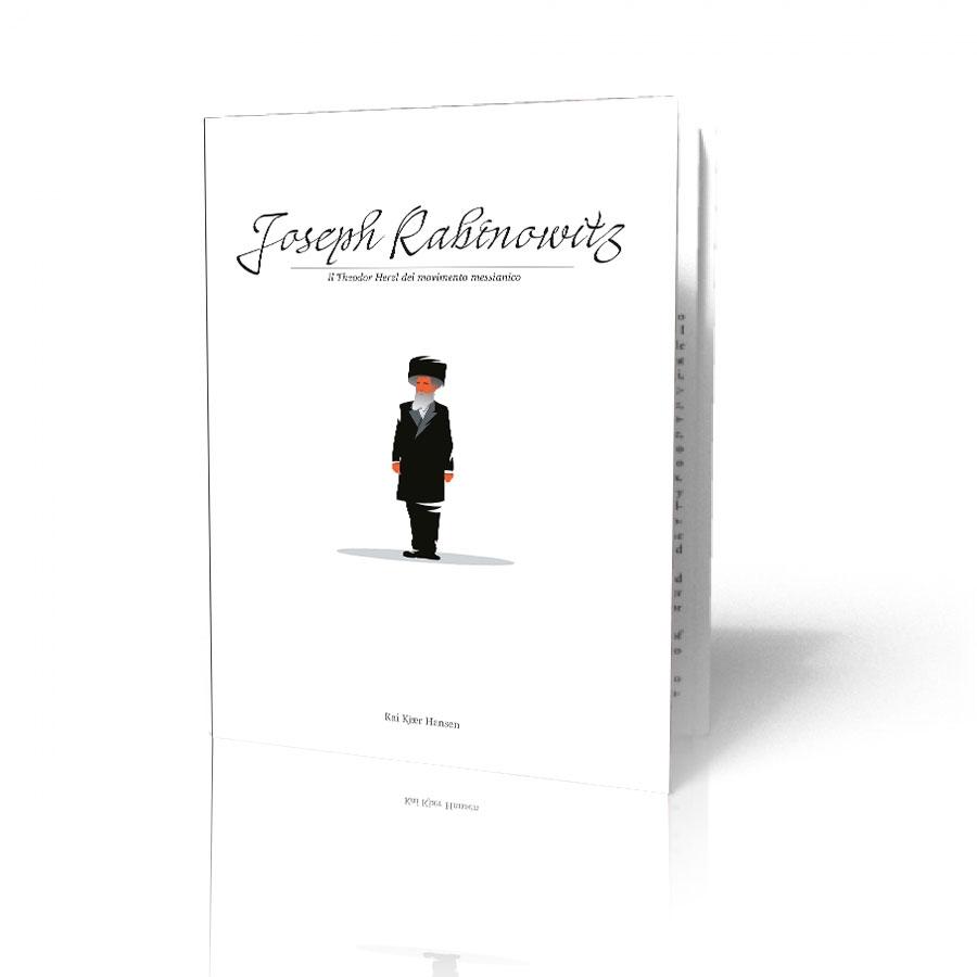 Joseph Rabinowitz il Theodor Herzl del movimento messianico