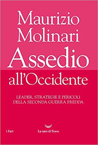 """""""Assedio all'Occidente"""" libro di Maurizio Molinari, recensione di Valentino Baldacci"""