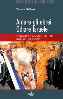 """Presentazione """"Amare gli ebrei Odiare Israele a Massa"""""""